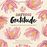 img - for Everyday Gratitude: Inspiration for Living Life as a Gift book / textbook / text book