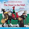 The Door in the Wall Audiobook by Marguerite De Angeli Narrated by Roger Rees