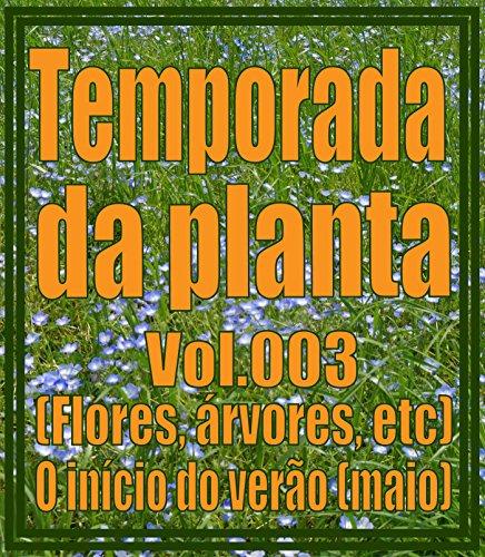 Temporada da planta Vol.003