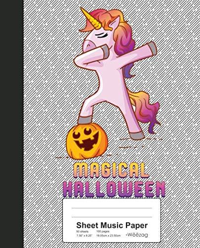 Sheet Music Paper: Book Dabbing Unicorn Pumpkin Halloween (Weezag Sheet Music Paper Notebook)