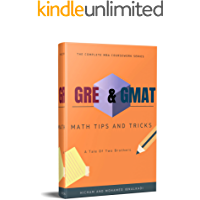 GMAT & GRE Math Tricks and Tips (101 Non-Fiction Series Book 11)