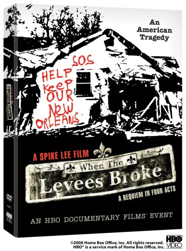 When the Levees Broke: A Requiem In Four Acts by HBO