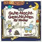 Die 30 besten Gute-Nacht-Geschichten für Kinder 1 | Florian Lamp, Marco Sumfleth