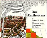 Our Earthworms, Herbert H Wong and Matthew F. Vessel, 0201087669
