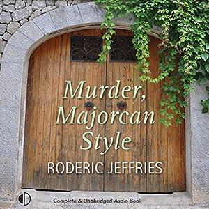 Murder, Majorcan Style Audiobook