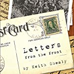 Letters from the Front: Essentials for Winning the Good Fight of Faith | Keith Shealy