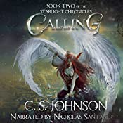 Calling: The Starlight Chronicles, Volume 2 | C. S. Johnson