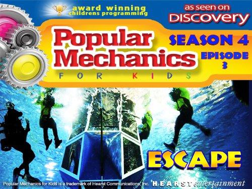 Popular Mechanics For Kids - Season 4 - Episode 3 - Escape