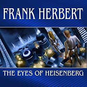 The Eyes of Heisenberg Audiobook