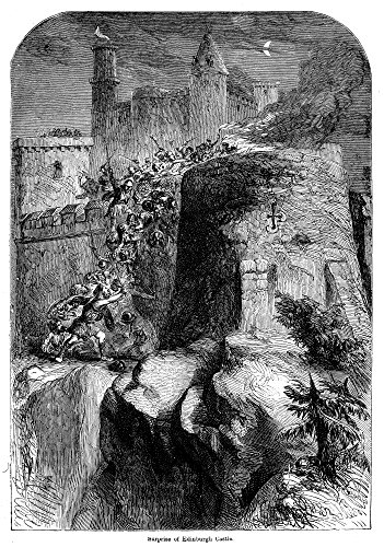 Edinburgh Castle 1314 Na Raiding Party Led By Sir Thomas Randolph 1St Earl Of Moray Captures Edinburgh Castle From The English 1314 Wood Engraving 19Th Century Poster Print by (24 x 36)