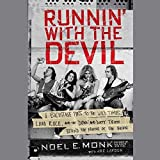 Runnin' With the Devil: A Backstage Pass to the Wild Times, Loud Rock, and the Down and Dirty Truth Behind the Rise of Van Halen