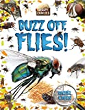 Buzz off, Flies!, Rachel Eagen, 0778724999