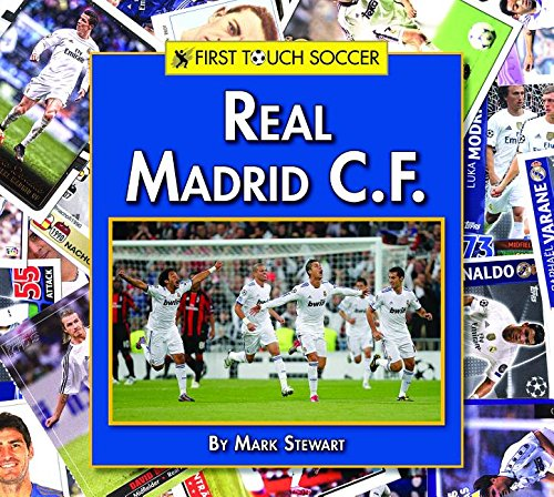 real madrid c f first touch soccer stewart mark 9781599538624 amazon com books amazon com