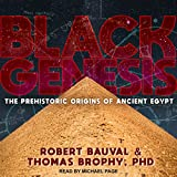 #7: Black Genesis: The Prehistoric Origins of Ancient Egypt