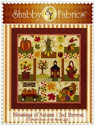 (Blessings of Autumn - 2nd Harvest Quilt Pattern by Shabby Fabrics 58