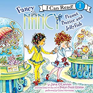 Fancy Nancy: Peanut Butter and Jellyfish Audiobook