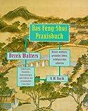 Das Feng-Shui Praxisbuch