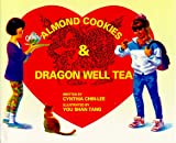 img - for Almond Cookies & Dragon Well Tea book / textbook / text book