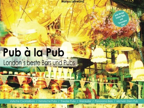 Pub a la Pub: London`s beste Bars und Pubs (German Edition) ebook
