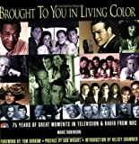 Brought to You in Living Color, Marc Robinson, 0471469211