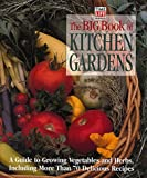 The Big Book of Kitchen Gardens, , 0737006005
