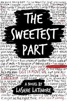 The Sweetest Part by [Latimore, LaShae]