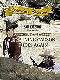 Lightning Carson Rides Again - 1938 - Remastered Edition