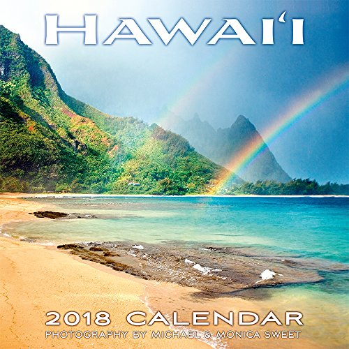 Hawaii 2018 Deluxe Wall Calendar - Hawaii Landscapes by Michael & Monica Sweet