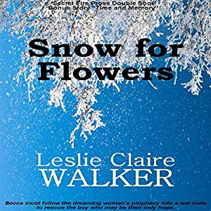 Snow for Flowers Audiobook