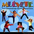 Muevete-Learn Spanish Through Song and Movement