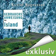 Gebrauchsanweisung für Island Hörbuch von Kristof Magnusson Gesprochen von: Thomas Küchler