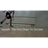 Squash: The First Steps To Success