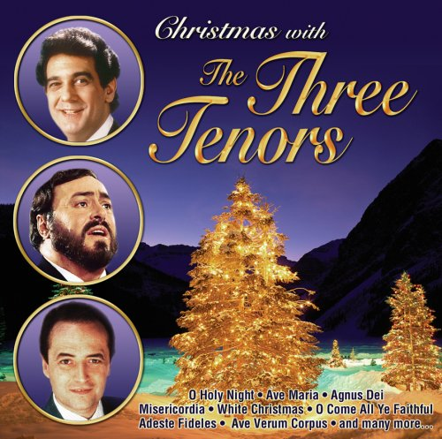 Christmas With the Three Tenors (Tenors The Christmas Songs Three)