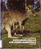 Kangaroos, Koalas, and Other Marsupials, Ellen Rabinowich, 0531014894