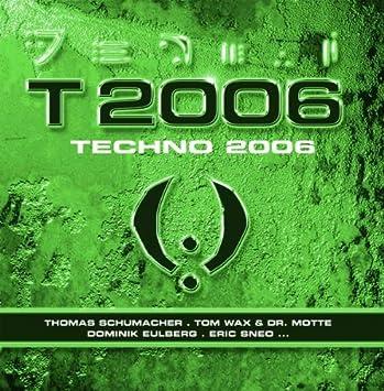 Techno 2006 - Techno 2006 - Amazon.com Music