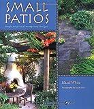 nice apartment patio garden design ideas Small Patios: Small Projects, Contemporary Designs (Garden Design, 4)