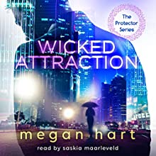 Wicked Attraction Audiobook by Megan Hart Narrated by Saskia Maarleveld