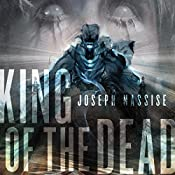 King of the Dead: The Jeremiah Hunt Chronicle, Book 2 | Joseph Nassise