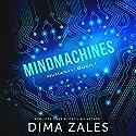 Mindmachines: Human++, Book 1 Hörbuch von Dima Zales, Anna Zaires Gesprochen von: Marco Sven Reinbold