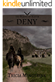 Deny (The Blades of Acktar Book 2)