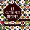 49 Gluten-Free Recipes