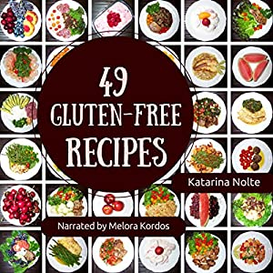49 Gluten-Free Recipes Audiobook