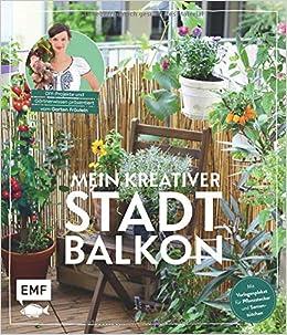Mein Kreativer Stadtbalkon Diy Projekte Und Gärtnerwissen