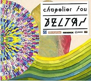 vignette de 'Deltas (Chapelier Fou)'