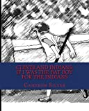 img - for Cleveland Indians: If I was the Bat Boy for the Indians book / textbook / text book