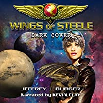 WINGS OF STEELE: DARK COVER, BOOK 4