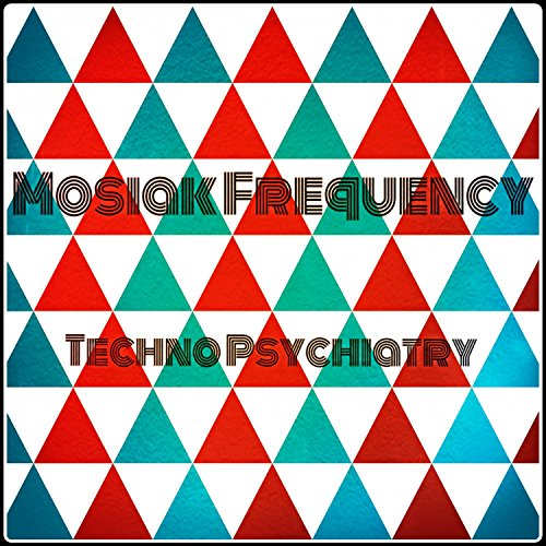 Techno Psychiatry (Original Mix)