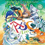 ABC Zoo: A Celebration of Art, Decorated Letters, and Clever Rhymes