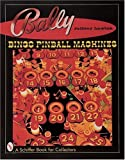Bally Bingo Pinball Machines, Jeffrey Lawton, 0764308742