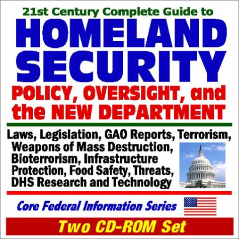 21st Century Complete Guide to Homeland Security: Policy
